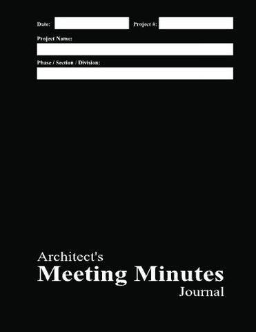 Architect'S Meeting Minutes Journal: Black Cover