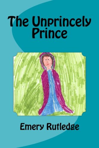 The Unprincely Prince