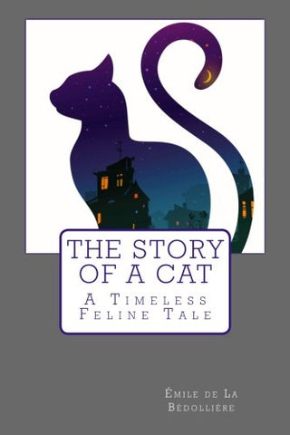 The Story Of A Cat: A Timeless Feline Tale