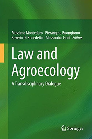 Law And Agroecology: A Transdisciplinary Dialogue
