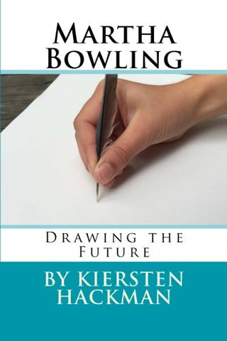 Martha Bowling: Drawing The Future