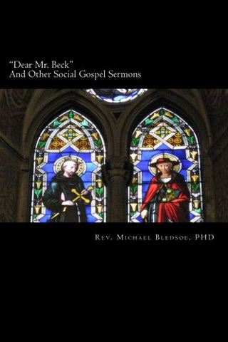 """Dear Mr. Beck"": And Other Social Gospel Sermons"