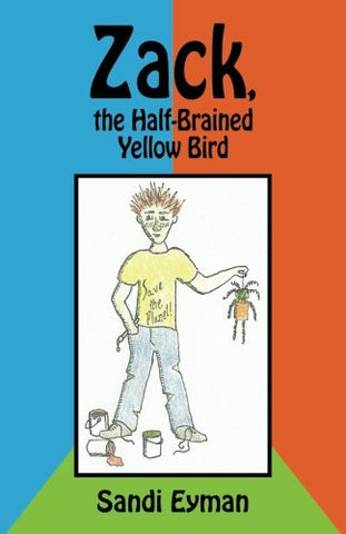 Zack, The Half-Brained Yellow Bird