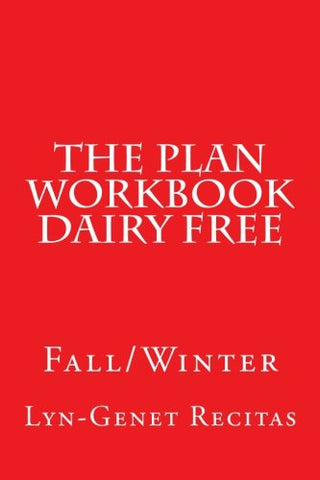 The Plan Workbook Dairy Free: Fall/Winter