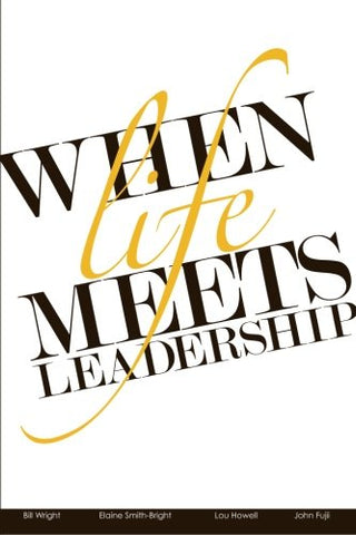When Life Meets Leadership