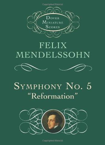 "Symphony No. 5: ""Reformation"" (Dover Miniature Music Scores)"