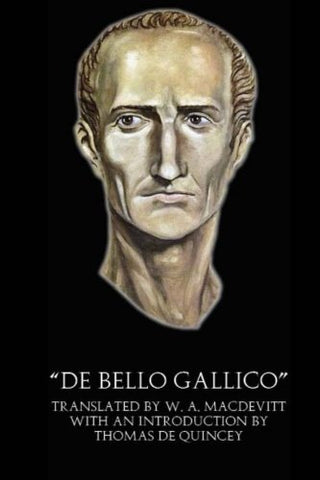 """De Bello Gallico"" (Illustrated)"