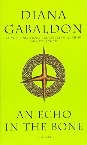 An Echo In The Bone: A Novel (Outlander)