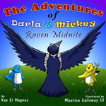 The Adventures Of Darla And Mickey: Raven Midnite (Volume 2)