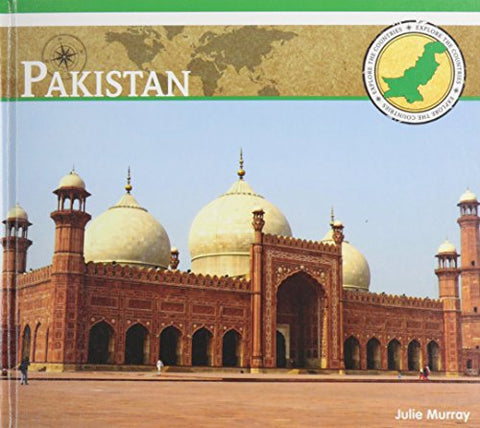 Pakistan (Explore The Countries)