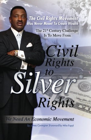 """From Civil Rights To Silver Rights"": The Civil Rights Movement Was Never Meant To Create Wealth"