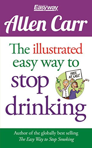 Allen Carr The Illustrated Easy Way To Stop Drinking