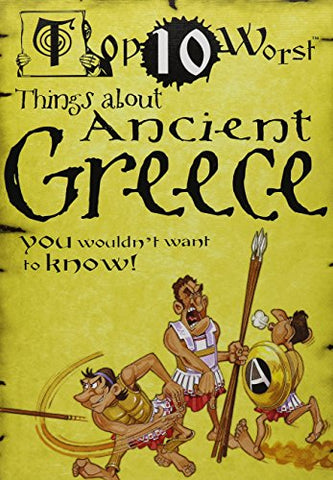 Top 10 Worst Things About Ancient Greece You Wouldn'T Want To Know!