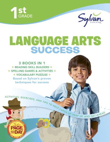 1St Grade Language Arts Success: Activities, Exercises, And Tips To Help Catch Up, Keep Up, And Get Ahead (Sylvan Language Arts Super Workbooks)
