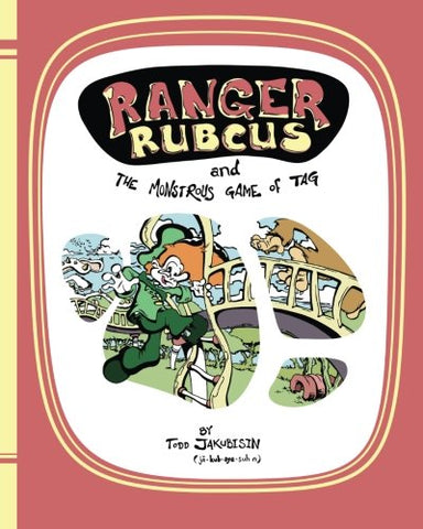 Ranger Rubcus And The Monstrous Game Of Tag