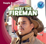 Meet The Fireman (People Around Town)