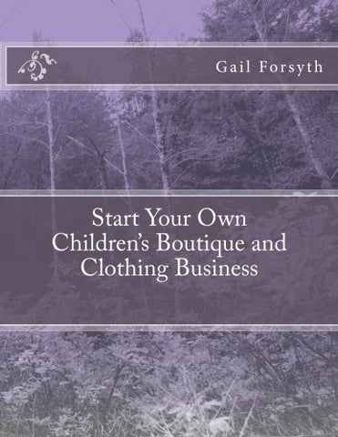 Start Your Own Children'S Boutique And Clothing Business