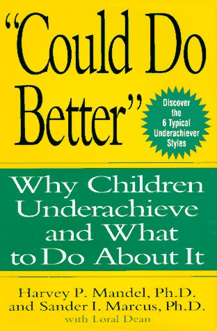 """Could Do Better"": Why Children Underachieve And What To Do About It"
