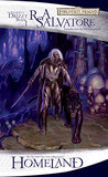 Homeland: The Dark Elf Trilogy, Part 1 (Forgotten Realms: The Legend Of Drizzt, Book I) (Bk. 1)