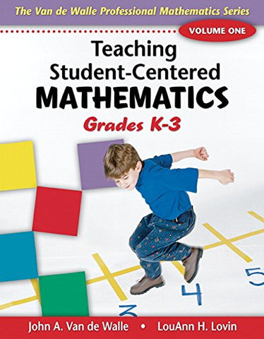 1: Teaching Student-Centered Mathematics: Grades K-3