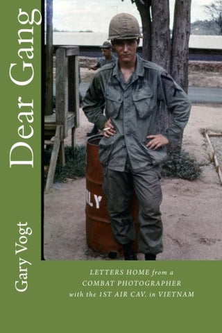 """Dear Gang"": Letters Home From A Vietnam Combat Photographer"
