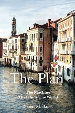 The Plan: The Machine That Runs The World