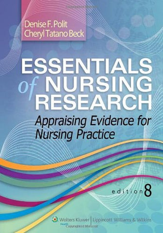 Essentials Of Nursing Research: Appraising Evidence For Nursing Practice