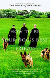 How To Be Your Dog'S Best Friend: The Classic Training Manual For Dog Owners (Revised &Amp; Updated Edition)