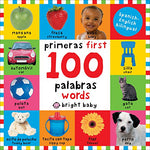 First 100 Words Bilingual: Primeras 100 Palabras - Spanish-English Bilingual (Spanish Edition)