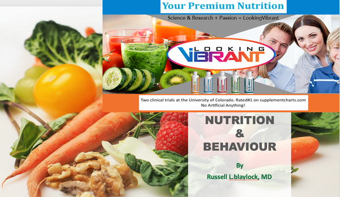 NUTRITIONAL & BEHAVIOUR.  Dr. Russell L. Blaylock, MD