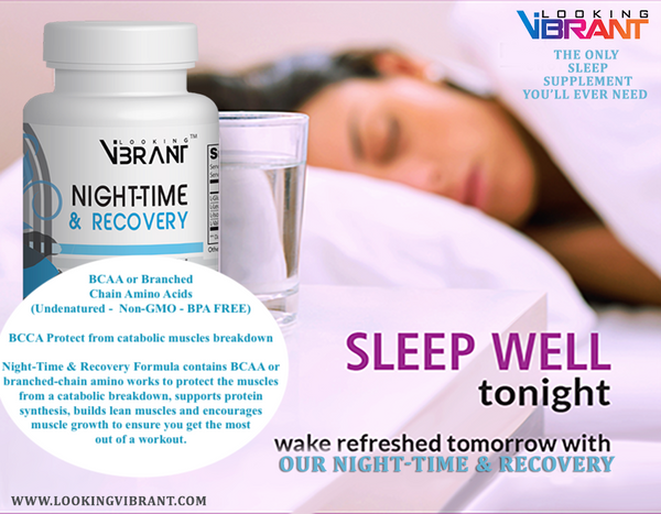 Night-Time & Recovery (BCAA or Branched Chain Amino Acids )