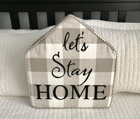 Good To Be Home Pillow 'Let's Stay Home Pillow' Kit