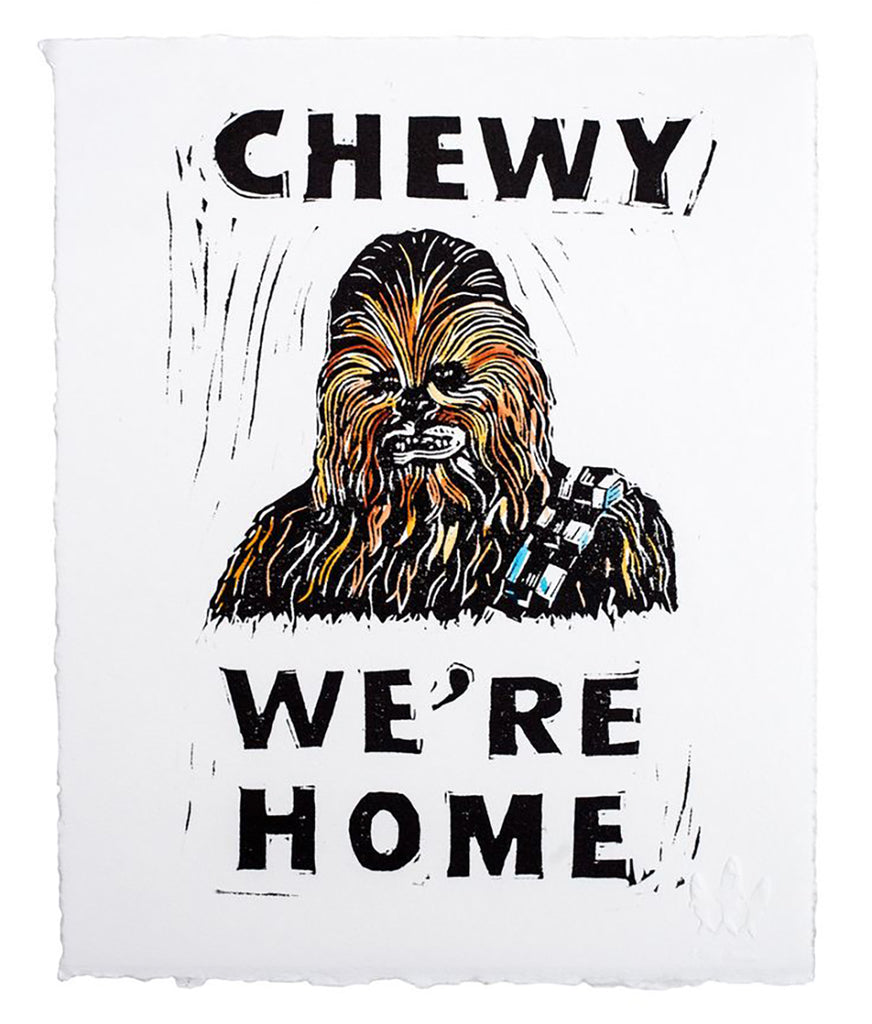 chewy-chewie-we're-home-star-wars-local-art-made-in-san-francisco