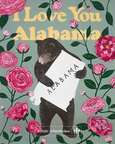 """I Love You Alabama"" Print by Annie Galvin from 3 Fish Studios"