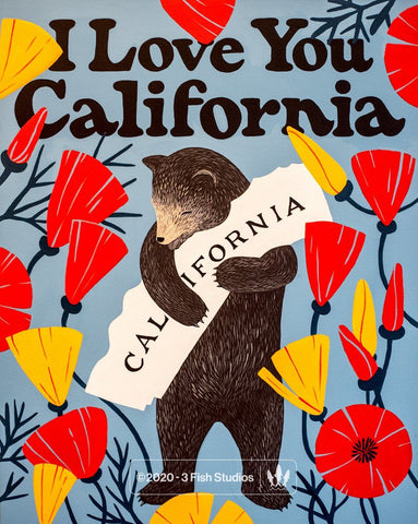 """I Love You California"" Bold Print"