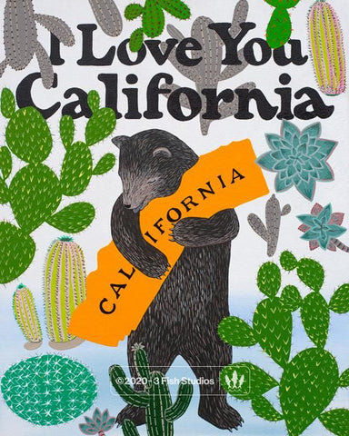 I Love You California Cactus Print by Annie Galvin 3 Fish Studios