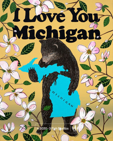 """I Love You Michigan"" Print by Annie Galvin from 3 Fish Studios"