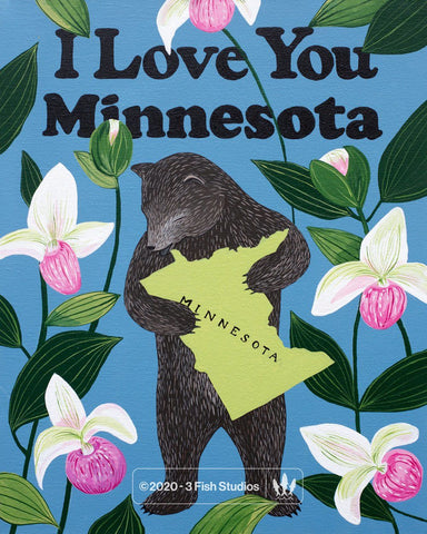 """I Love You Minnesota"" Print by Annie Galvin from 3 Fish Studios"