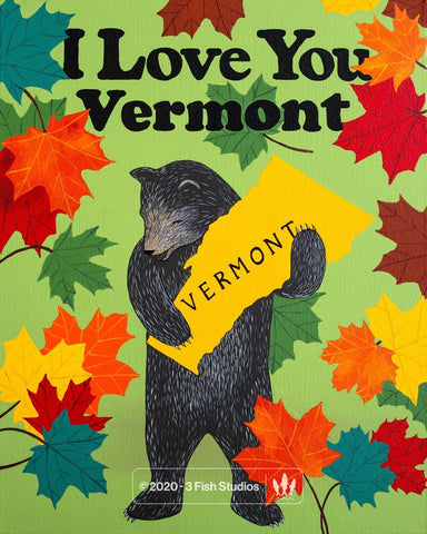 """I Love You Vermont"" Print by Annie Galvin from 3 Fish Studios"