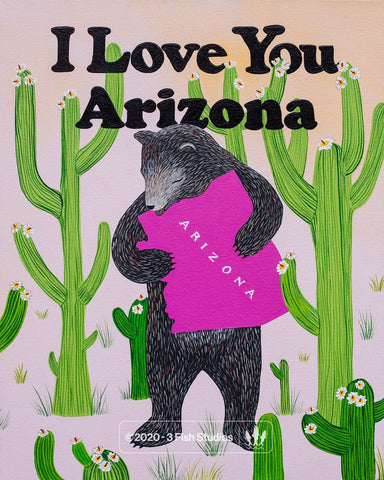 """I Love You Arizona"" Print by Annie Galvin from 3 Fish Studios"