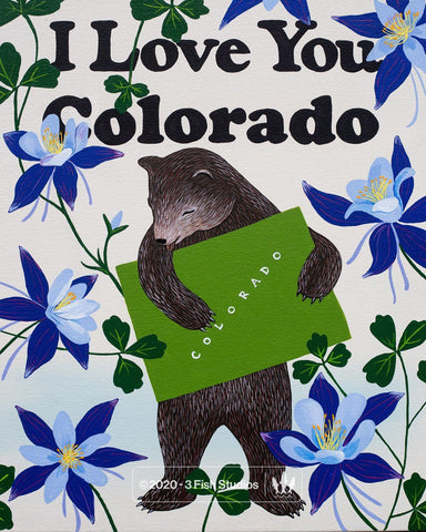 """I Love You Colorado"" Print by Annie Galvin from 3 Fish Studios"