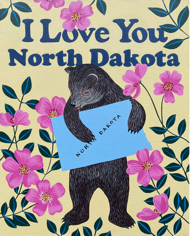 """I Love You North Dakota"" Print"