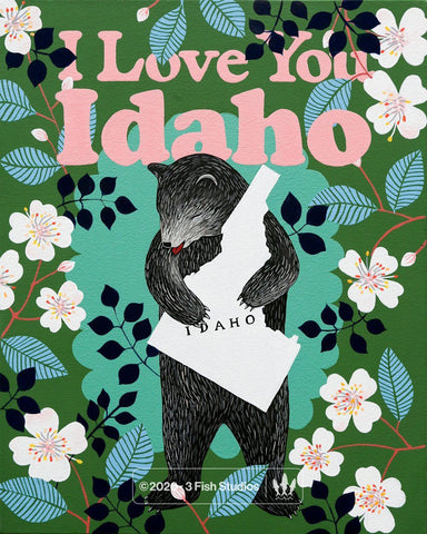 """I Love You Idaho"" Print"