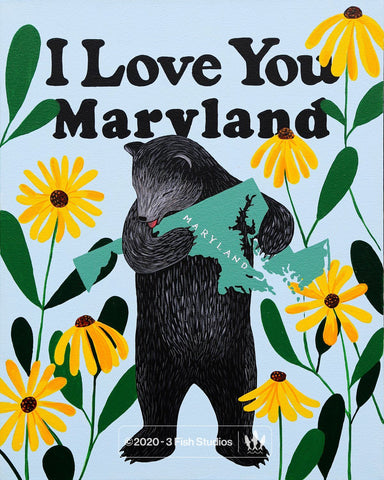 """I Love You Maryland"" Print"