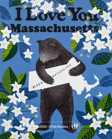 """I Love You Massachusetts"" Print"