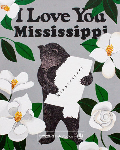 """I Love You Mississippi"" Print"
