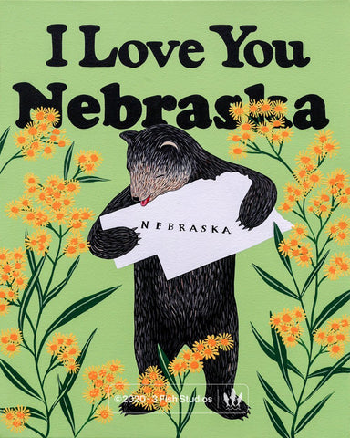 """I Love You Nebraska"" Print"
