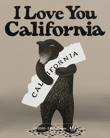 """I Love You California"" Print by Annie Galvin 3 Fish Studios"