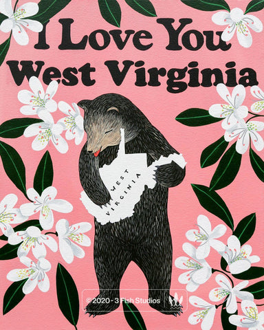"""I Love You West Virginia"" Print"