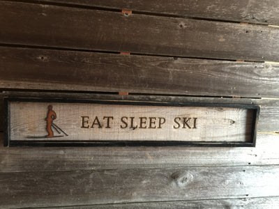 Sign - Eat Sleep Ski